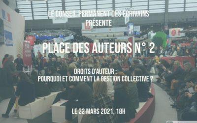 Place des Auteurs n°2 : Droits d'auteur, pourquoi et comment la gestion collective