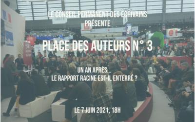 Place des Auteurs n°3 : Un an après, le rapport Racine est-il enterré ?